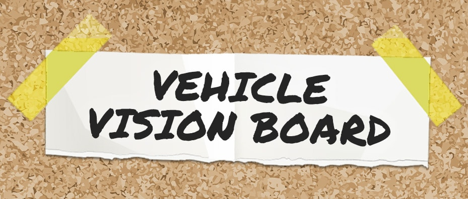 Vehicle vision board